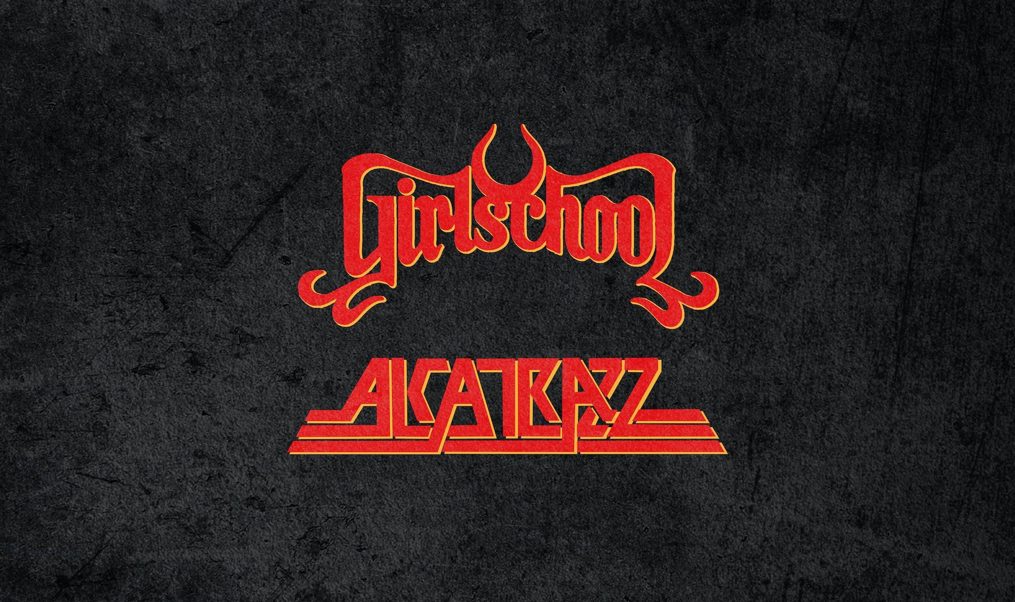 Girlschool + Alcatrazz