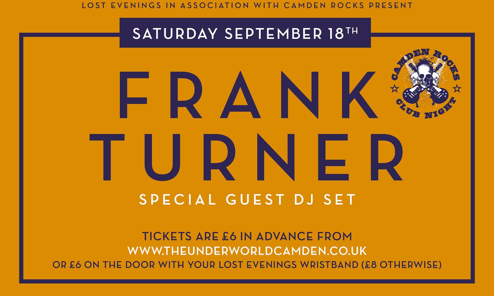 Camden Rock Club – Frank Turner DJ – Lost Evenings